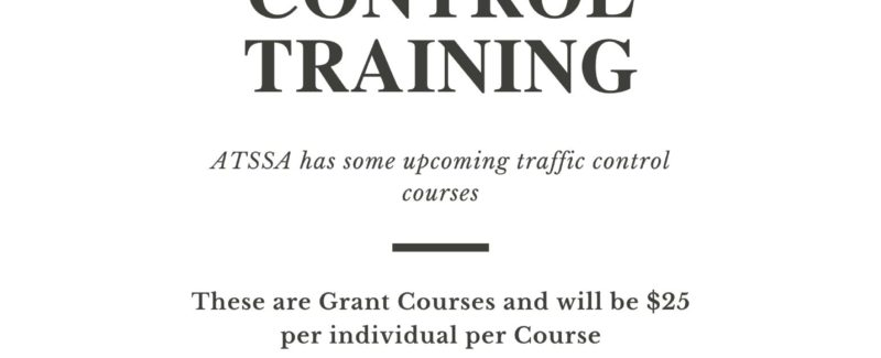 ATSSA Upcoming Traffic Control Training